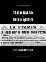 Italo Balbo e Nello Quilici