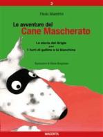 Le avventure del Cane Mascherato (volume 3)