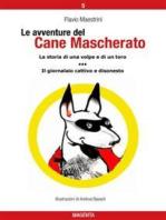 Le avventure del Cane Mascherato (volume 5)