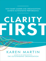 Clarity First: How Smart Leaders and Organizations Achieve Outstanding Performance