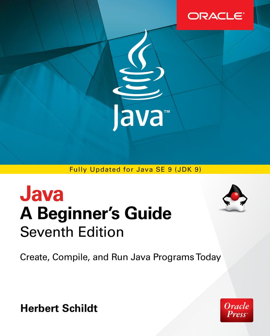Java: A Beginner's Guide, Seventh Edition by Herbert Schildt - Read Online
