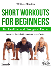 Short Workouts for Beginners: Get Healthier and Stronger at Home: Jade Mountain Workout Series, #1