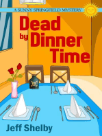 Dead by Dinner Time