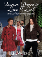 Forever Women in Love & Lust, Hunks of Hot Burning Passions