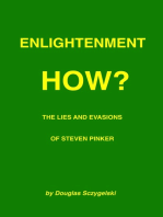 Enlightenment How? The Lies and Evasions of Steven Pinker