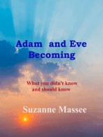 Adam and Eve Becoming