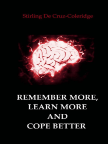 Remember More, Learn More and Cope Better: Self-Help/Personal Transformation/Success