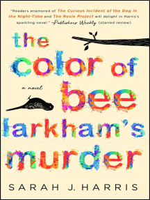 The Color of Bee Larkham's Murder: A Novel