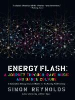 Energy Flash: A Journey Through Rave Music and Dance Culture