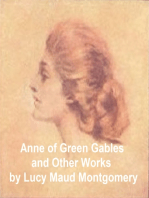 Anne of Green Gables and Other Works