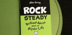 In 'Rock Steady,' Ellen Forney Combines Mental Health Advice, Artistry and Wit