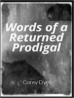 Words of a Returned Prodigal