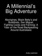 A Millennial's Big Adventure