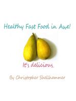 Healthy Fast Food In Awe!
