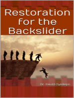 Restoration for the Backslider