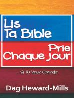 Lis ta bible, prie chaque jour ... si tu veux grandir