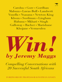 WIN!: Compelling Conversations with 20 Successful South Africans