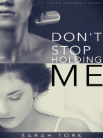 Don't Stop Holding Me (Y.A Series Book 5)