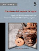 Cautivos del espejo de agua: Signos de ritualidad alrededor del manantial Hueytlílatl, Los Reyes, Coyoacán