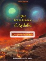 Une brève histoire d'Ardalia - Duo français-anglais