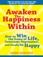 Awaken the Happiness Within