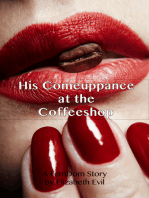 His Comeuppance at the Coffeeshop