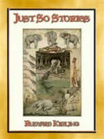 JUST SO STORIES - 12 illustrated Children's Stories of how things came to be