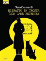 Misfatto in crosta (con cane fetente)