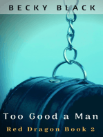 Too Good a Man