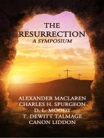 The Resurrection A Symposium