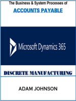 The Business & System Processes of Accounts Payable Microsoft Dynamics 365 Discrete Manufacturing