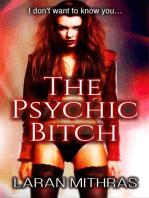 The Psychic Bitch