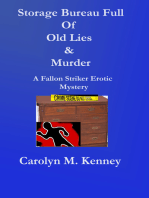 Storage Bureau Full Of Old Lies and Murder
