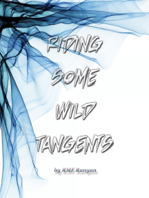Riding Some Wild Tangents