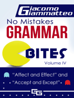 No Mistakes Grammar Bites, Volume IV, Affect and Effect, and Accept and Except