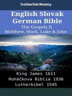 English Slovak German Bible - The Gospels II - Matthew, Mark, Luke & John