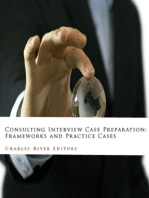 Consulting Interview Case Preparation: Frameworks and Practice Cases