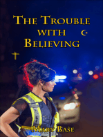 The Trouble with Believing