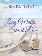 Long Walk, Short Pier