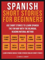 Spanish Short Stories For Beginners (Vol 1): Use short stories to learn Spanish the fun way with the bilingual reading natural method