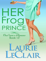 Her Frog Prince (Once Upon A Romance, Book 13)