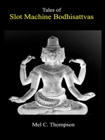 Tales of Slot Machine Bodhisattvas