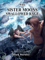Why The Sister Moons Swallowed Rage