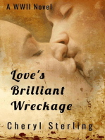 Love's Brilliant Wreckage