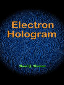 Electron Hologram