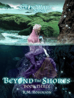 Beyond the Shores