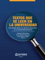 Textos que se leen en la universidad: Una mirada desde los géneros discursivos en la Universidad del Norte