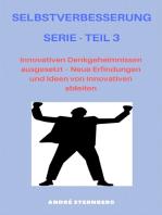 Selbstverbesserung Serie - Teil 3