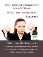 Why Conflict Management Doesn't Work When the Problem is Bullying
