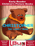 Christopher, The Lonely Bear